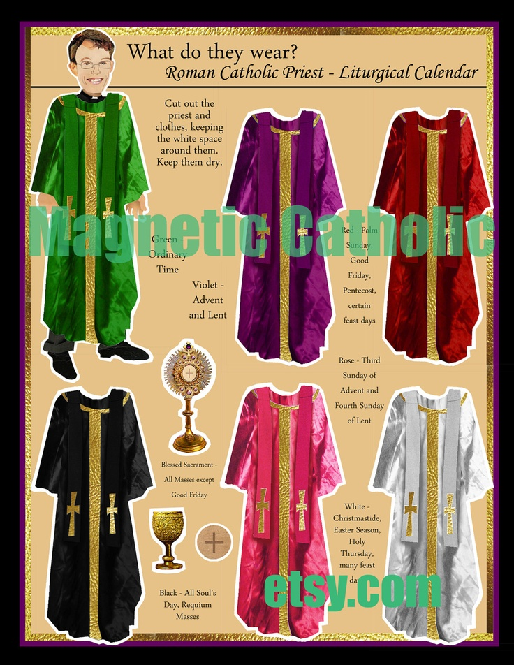 Roman Catholic Priest What do they Wear LITURGICAL Calendar magnetic dress up doll. Kind of silly and kind of amazing all at the same time!   $12.00