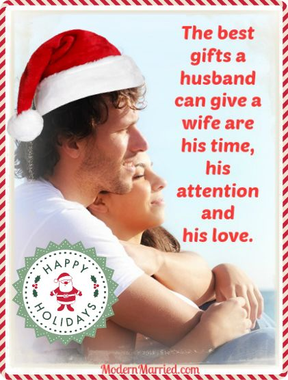 The Best Gifts A Husband Can Give A Wife Are His Time His Attention