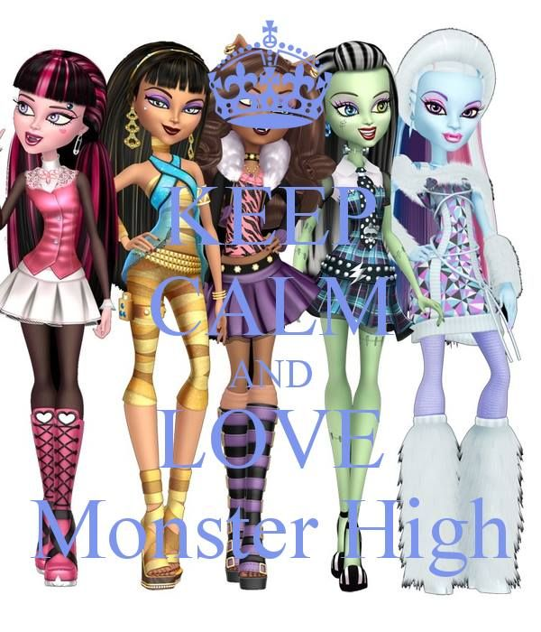 Keep Calm and Love Monster High