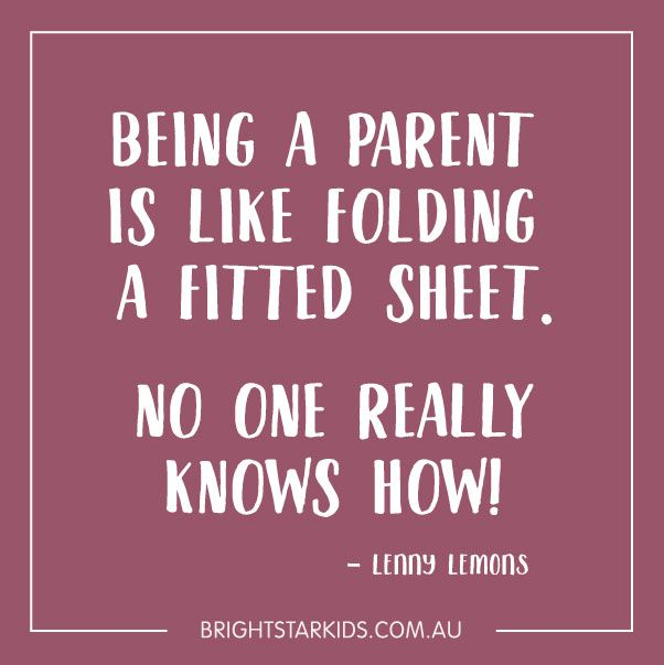 Funny Parenting Quotes Being A Parent Lenny Lemons Parenting Quotes Parents Quotes Funny Parenting Humor