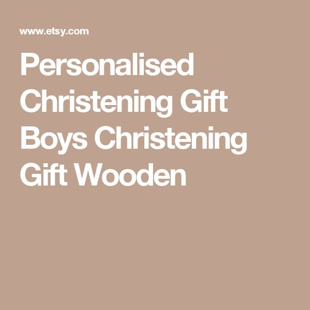 Personalised Christening Gift Boys Christening Gift Wooden