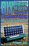 Free Kindle Book -   DIY Solar Bank Charger Collection: How to Use Solar Power: (Power Generation, Off Grid Power) Check more at http://www.free-kindle-books-4u.com/sports-outdoorsfree-diy-solar-bank-charger-collection-how-to-use-solar-power-power-generation-off-grid-power/