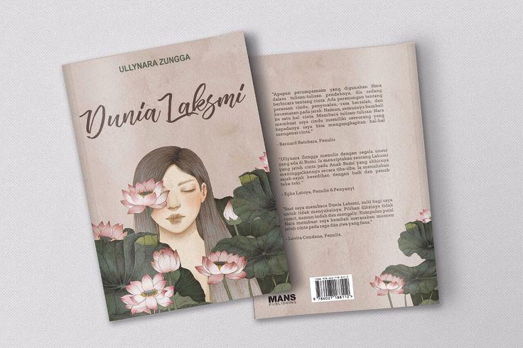 Dunia Laksmi, a book of poems by Ullynara Zungga (Nara Dewi-Dewi). #poem #puisi #book #bukupuisi
