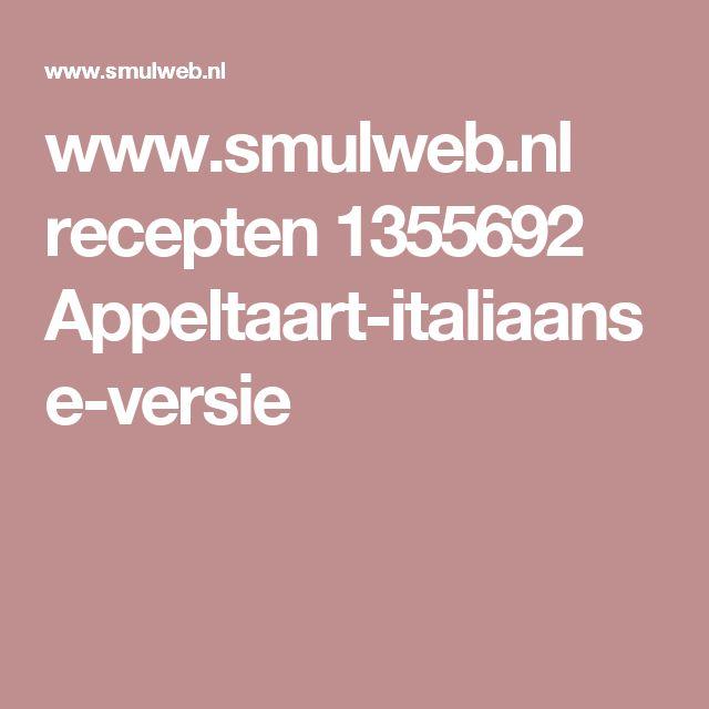www.smulweb.nl recepten 1355692 Appeltaart-italiaanse-versie