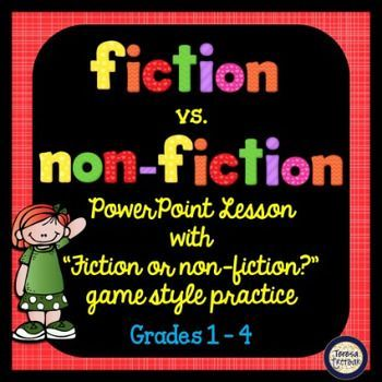 Fiction vs Non-Fiction PowerPoint Lesson and Practice
