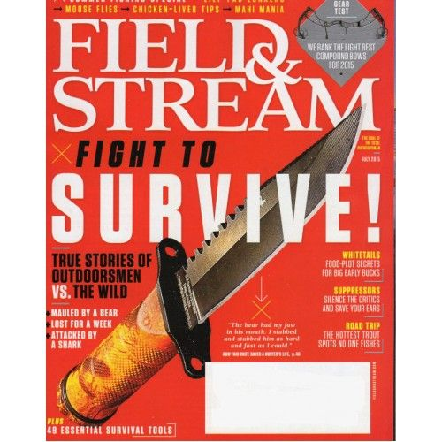 Field & Stream   Fight to Survive!   Whitetails   Road Trip   July 2015