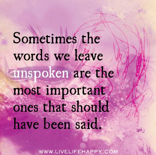 The 25+ best Unspoken words ideas on Pinterest | Rainbow sayings ...