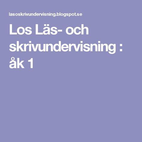 Los Läs- och skrivundervisning : åk 1