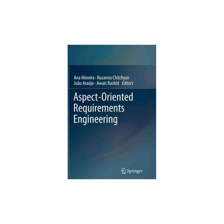 Aspect-oriented Requirements Engineering (Reprint) (Paperback)