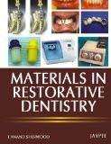 Materials in Restorative Dentistry by Anand Sherwood Paper Back