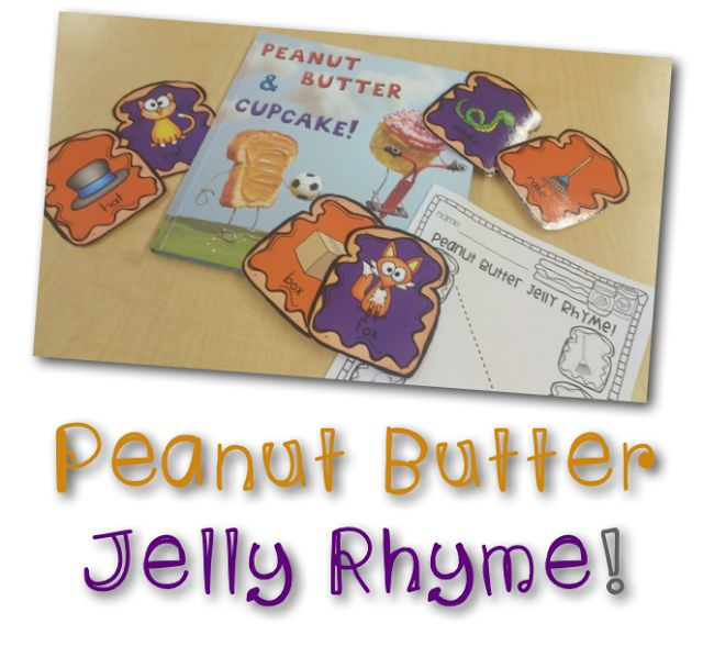 Peanut Butter Jelly RHYME! Kindergarten Rhyming Center. Back-to-School activities. Literacy center. Giggles, Glitter, & All Things KINDER!