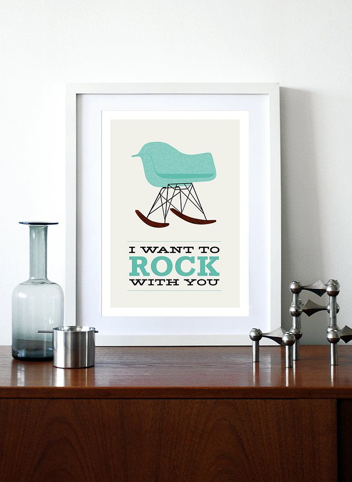 Eames poster print  Mid Century Modern retro chair rocker vintage home kitchen art office - I Want To Rock With You 2 Aqua A3 $29