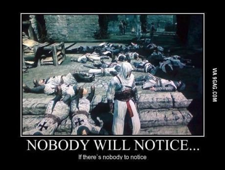 Assassins' Logic. AND I did this in every game too. Not a good sign for my actual reality though. :/