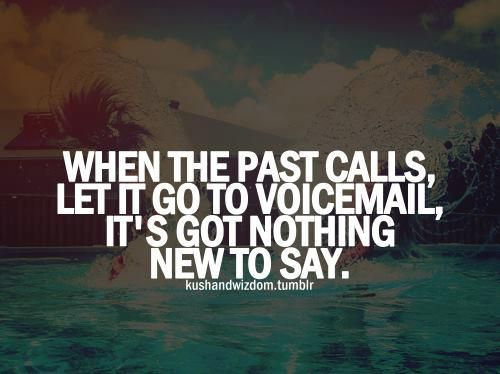 When the past calls let it go to voicemail it's got nothing new to say | Anonymous ART of Revolution