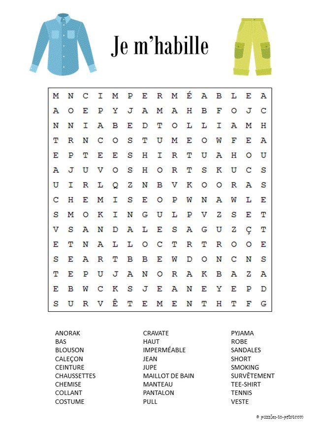 Improve French vocabulary by looking for words.  This word search puzzles features words that you would use when getting dressed.  Fun for kids and adult learners too. http://www.puzzles-to-print.com/french-word-puzzles/clothing-word-search.shtml