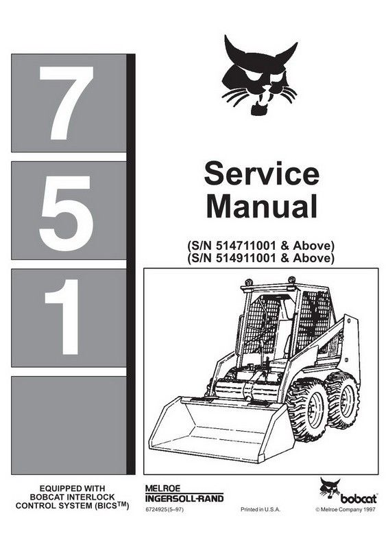 Bobcat 751 Skid-Steer Loader Service Manual - 6724925 (5–97) | Skid steer  loader, Manual, BobcatPinterest