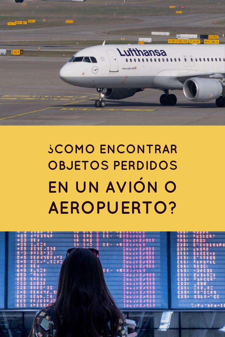 Como puedes encontrar objetos perdidos u olvidados en un avión o aeropuerto.