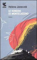 Le Rondini Di Montecassino, Helena Janeczek