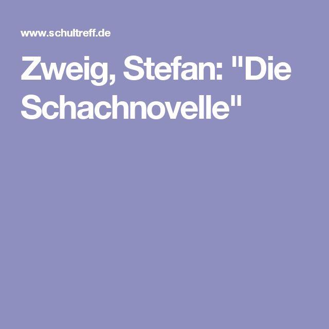 """Zweig, Stefan: """"Die Schachnovelle"""""""