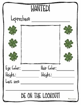"""This download is for a free activity that I do on St. Patrick's Day. I read the students Looking for Leprechauns by Sheila Keenan and then we make """"Wanted"""" posters. I have the students write their last name and then put an O' or a Mc in front of it; unless of course they already have one. The draw a picture of themselves as a leprechaun and fill out the information as if they were leprechauns. Have a Happy St. Patrick's Day! -Erica Bohrer"""