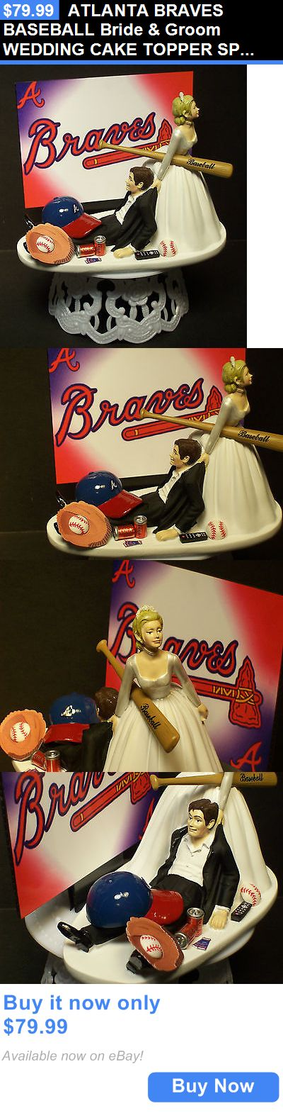 Wedding Cakes Toppers: Atlanta Braves Baseball Bride And Groom Wedding Cake Topper Sports Funny Georgia BUY IT NOW ONLY: $79.99