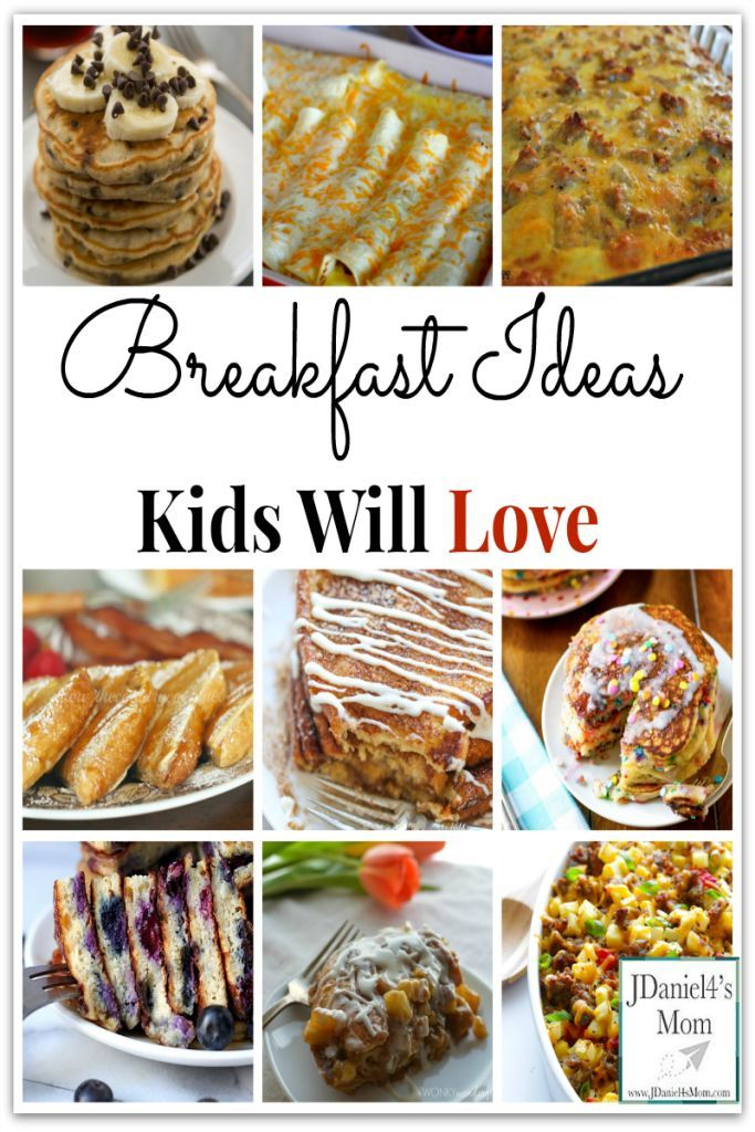 Breakfast Ideas Kids Will Love What Fun It Will Be To Try Each And