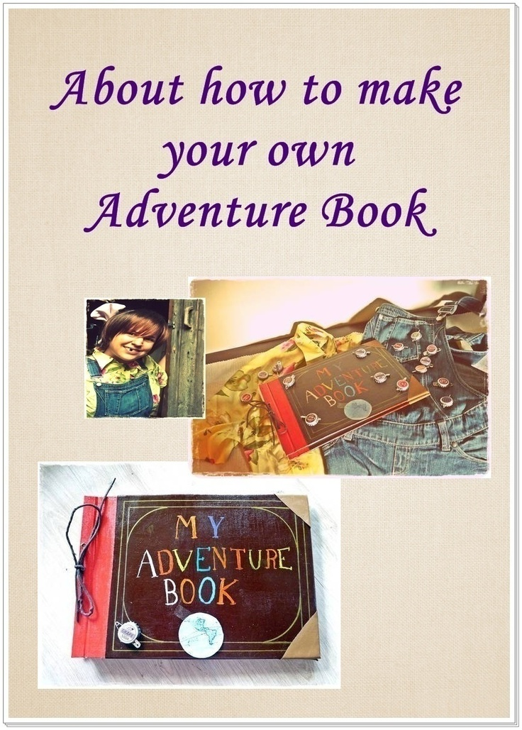 Adventure Book Tutorial Up Pixar  - perfect to start your own adventure -