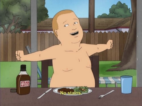 no stains king of the hill eating