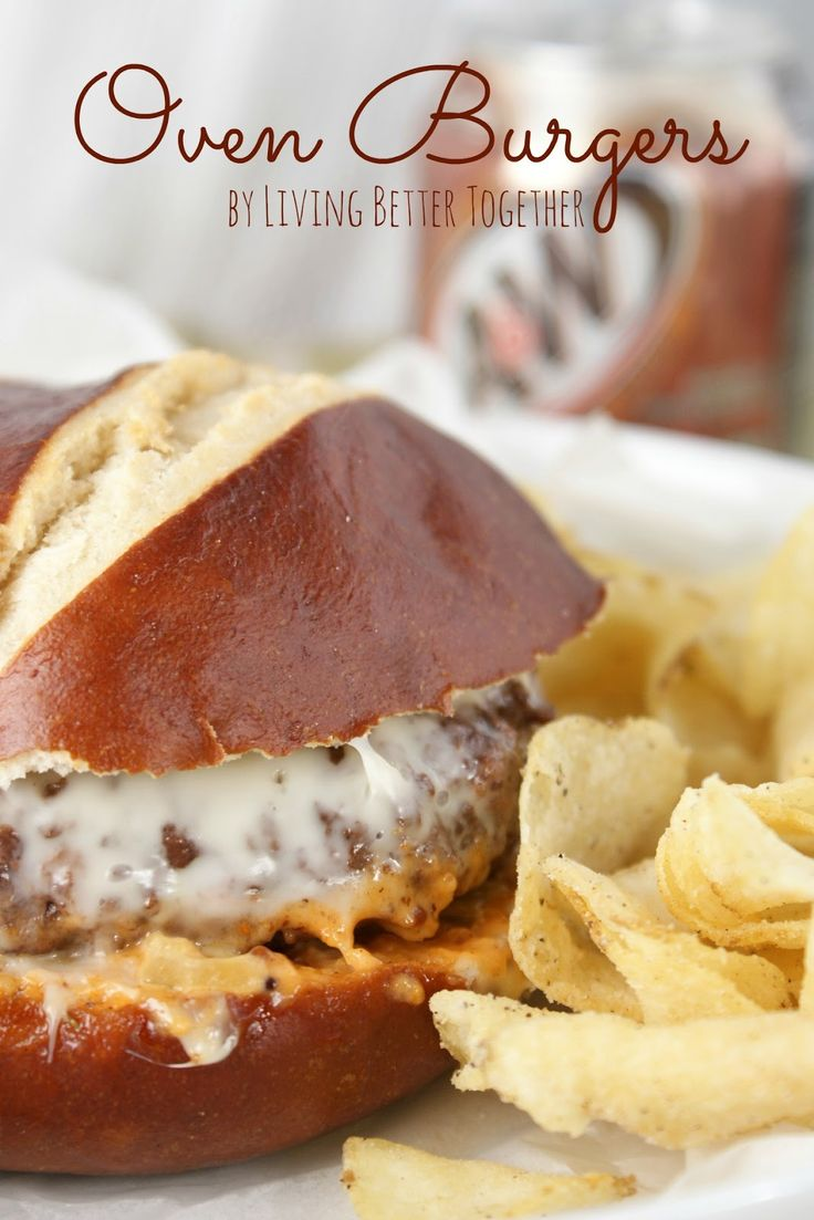 Oven Burgers - A quick and easy meal on the table in 30 minutes! www.livingbettertogether.com