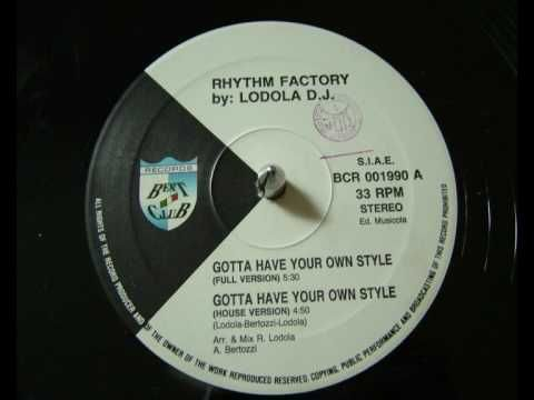 Gotta Have Your Own Style / Rhythm Factory (1990)