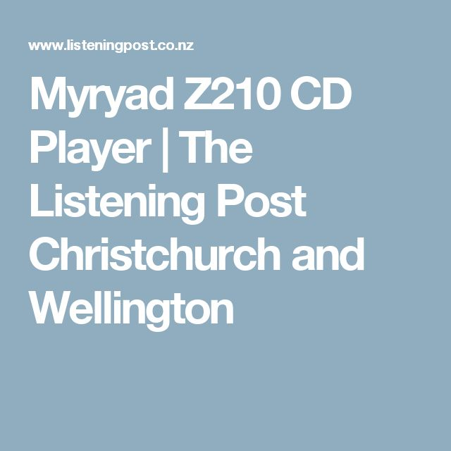 Myryad Z210 CD Player   The Listening Post Christchurch and Wellington