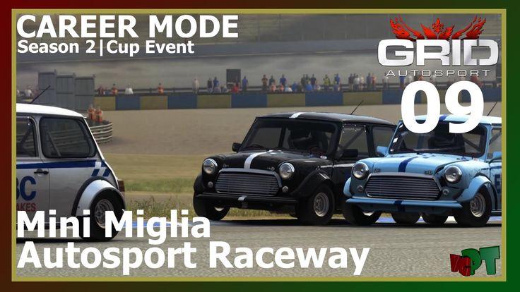 Grid Autosport - Career Mode 09 - Autosport Raceway - Mini Miglia