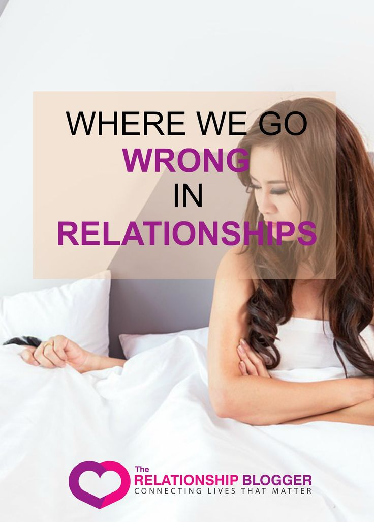 Where we go wrong in relationships