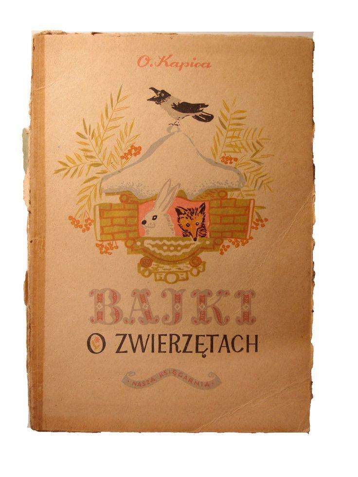 """""""Bajki o zwierzętach"""" zebrał O. Kapica ilustrował J. Czaruszyn Nasza Księgarnia 1951r. stron: 78 format: 21x29,5 cm Miękka oprawa"""