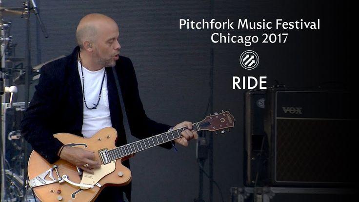 Ride | Pitchfork Music Festival 2017 | Full Set