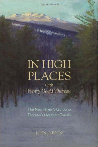In High Places With Henry David Thoreau Available At The Huntington Store