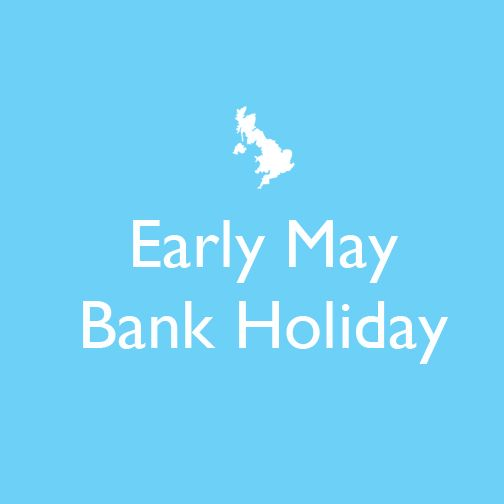 Early May Bank Holiday