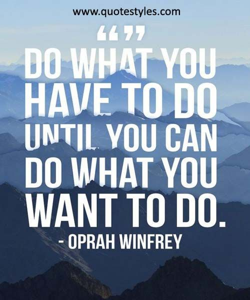 What you want to do- Life Quotes