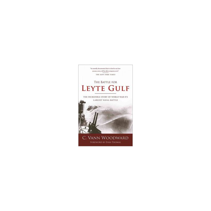 Battle for Leyte Gulf : The Incredible Story of World War II's Largest Naval Battle (New) (Paperback)