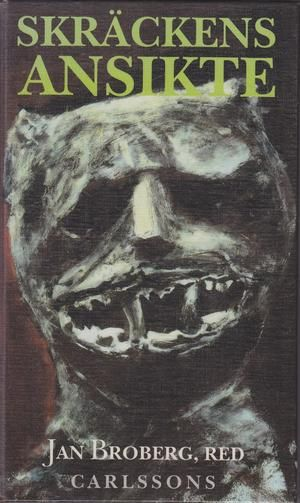 """""""Skräckens ansikte"""" av Jan Broberg"""