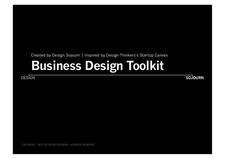 Excelente presentación: Business Design Toolkit - Design Sojourn