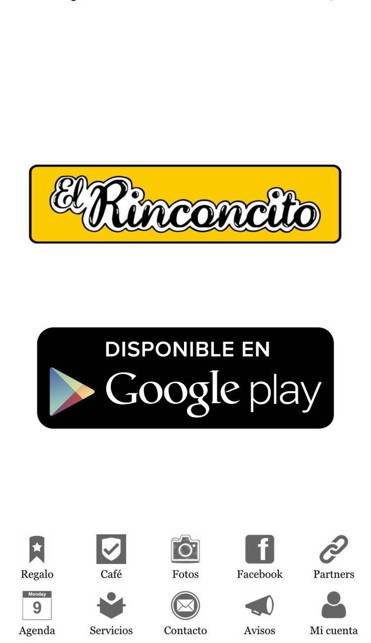 """Aplicación """"El Rinconcito""""  Disponible en Google Play"""