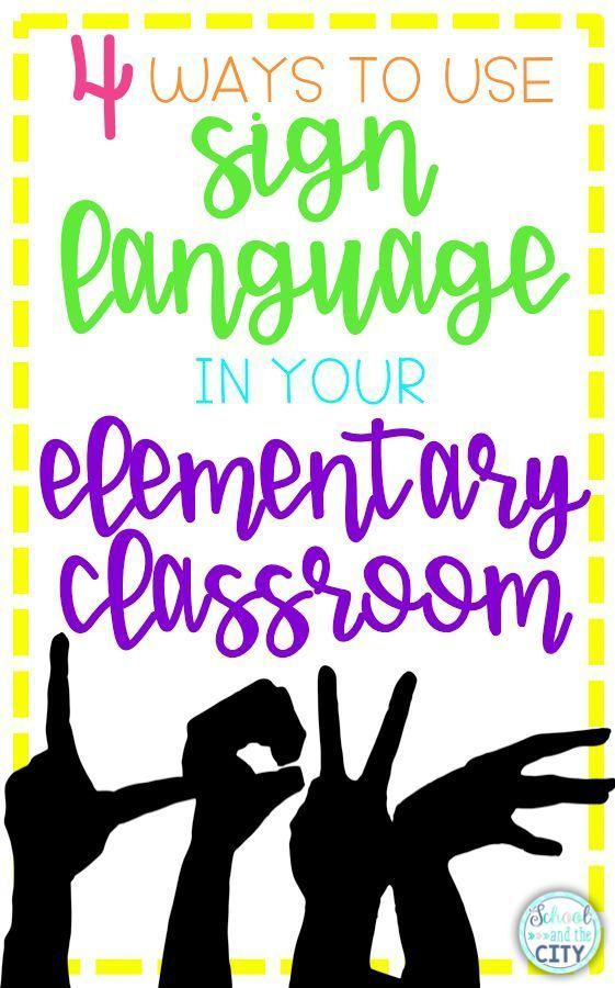 4 ways to use sign language in your elementary classroom