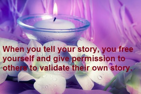 Tell your story - it's healing