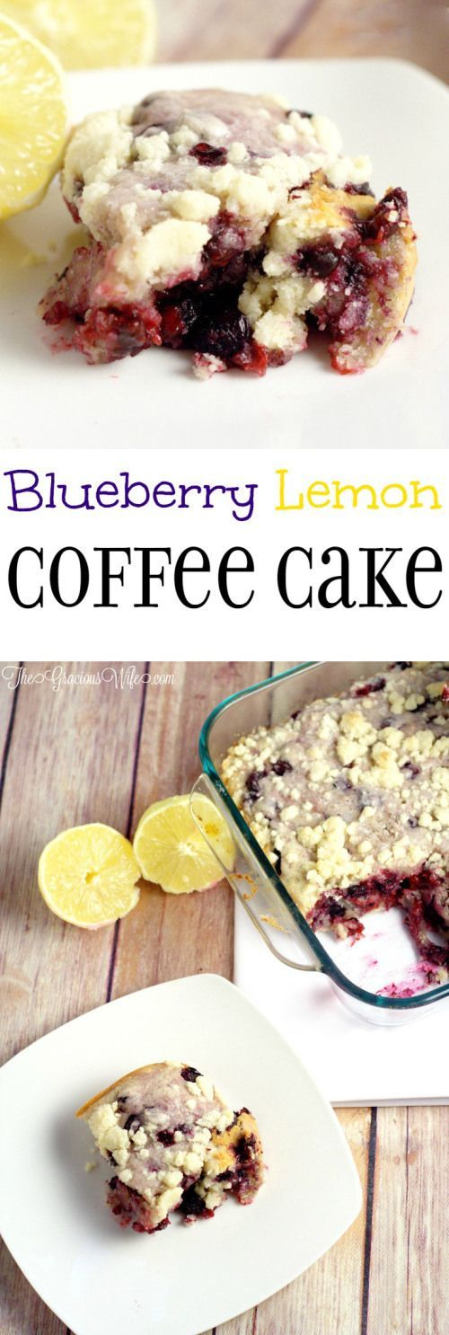 Blueberry Lemon Coffee Cake | Recipe | Cakes, Coffee and I ...