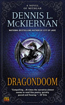 """#NewRelease ♥ Dragondoom: A Novel of Mithgar: Dennis L. McKiernan - Author ♥ 03 December 2013   Roc   18 - AND UP   ePub eBook   The """"lost"""" long out-of-print novel of Mithgar is back with a new Foreword by the author. A thousand years before the Winter War, two sworn enemies set forth to find the warhammer that could challenge their most terrible foes. Neither of them could know the perils that lay ahead--perils to life, limb, and heart."""