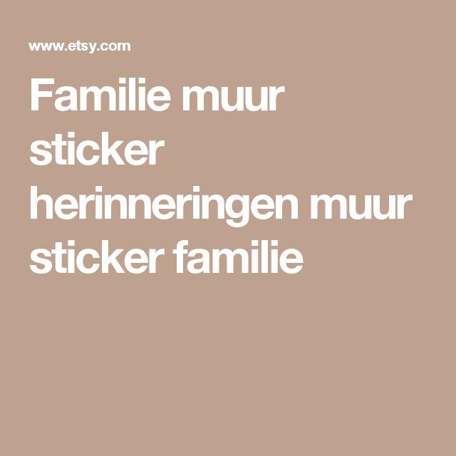 Familie muur sticker  herinneringen muur sticker  familie