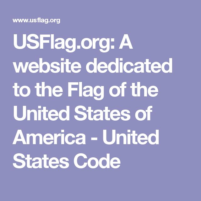USFlag.org: A website dedicated to the Flag of the United States of America - United States Code
