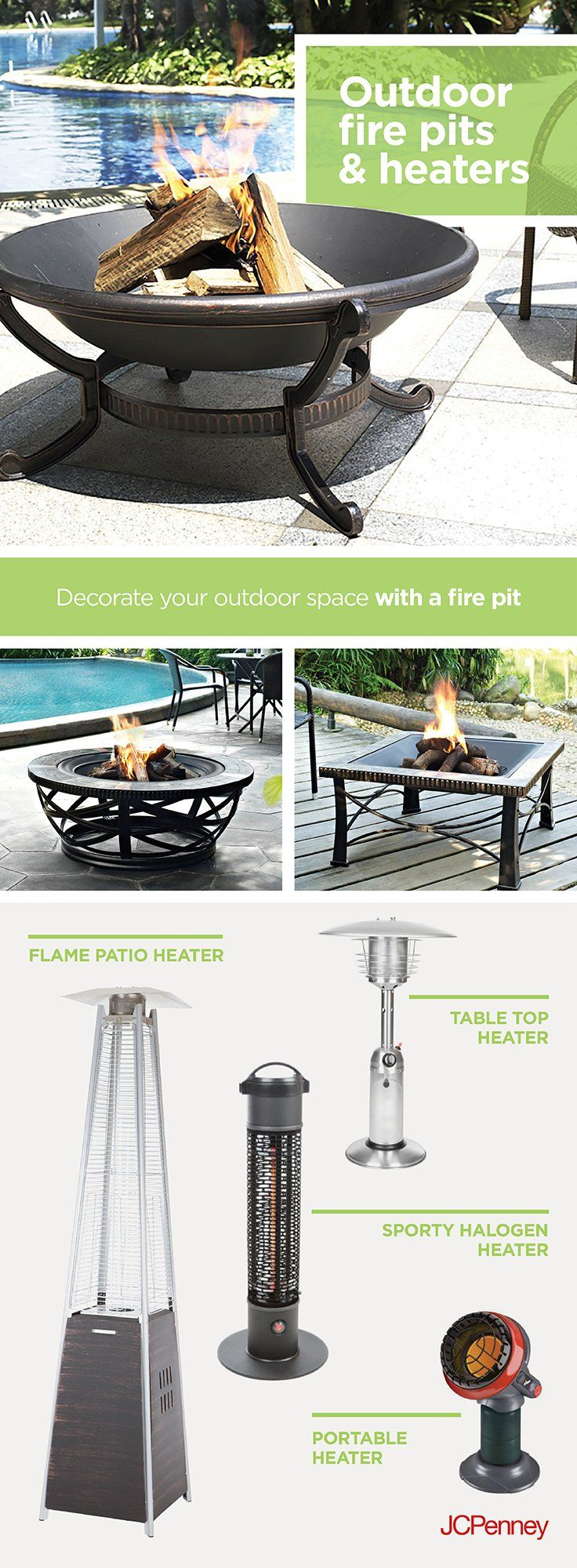 Make your outdoor living space a little more comfortable. A backyard fire pit encircled by Adirondack chairs sets the laid-back mood while keeping a fire safely contained. Go for a stone fire pit for a rustic look. Or try a cement fire pit for a more modern feel. Entertaining in your backyard? Try warming the space with outdoor heaters. With options such as hanging patio heaters and floor heaters, there's a patio heater at JCPenney that's perfect for your outdoor space.