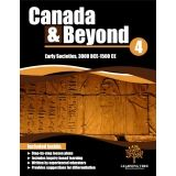Canada & Beyond: Grade 4 - Early Societies     COMING JUNE 2015!